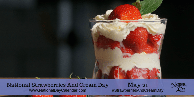 NATIONAL STRAWBERRIES AND CREAM DAY