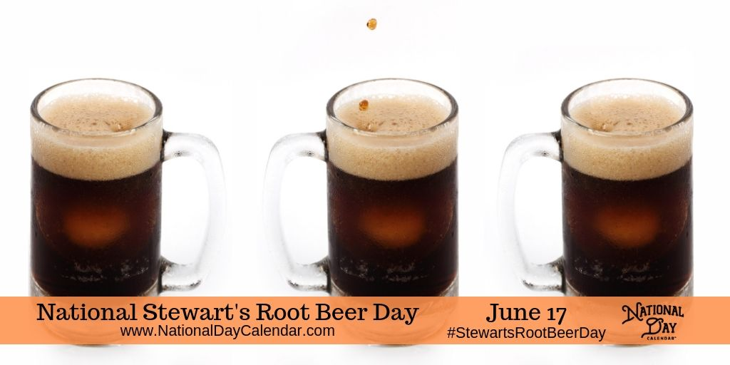 National Stewart's Root Beer Day