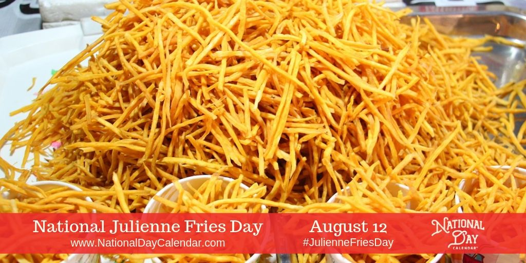 National Julienne Fries Day