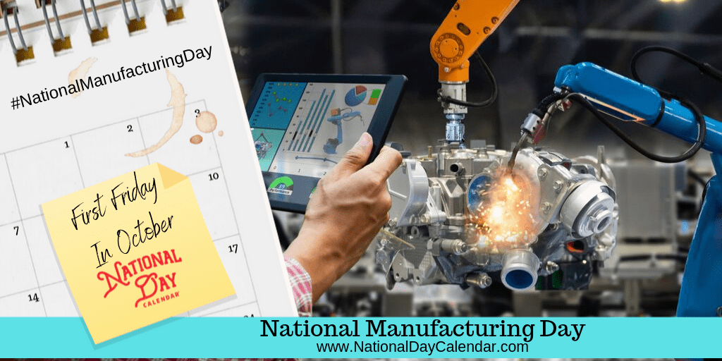 NATIONAL MANUFACTURING DAY