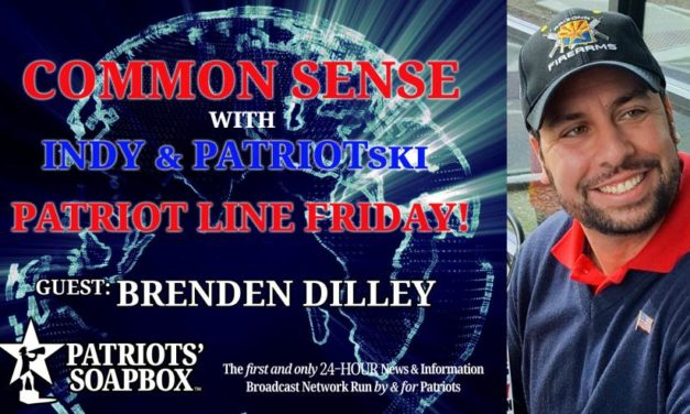 Patriot Line Friday, Discussion With Dilley & Special Guest #201
